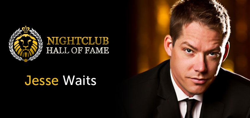 Jesse Waits Nightclub Hall of Fame